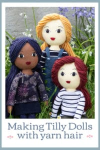 Making Tilly Dolls with yarn hair Pin for Pinterest